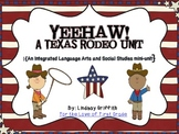 Yeehaw! A Texas Rodeo Unit