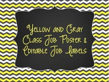 Yellow & Gray: Classroom Jobs Poster & Editable Job Labels