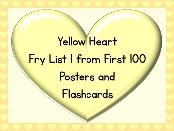 Yellow Heart Fry List 1 From 1st 100 Sight Word Posters an