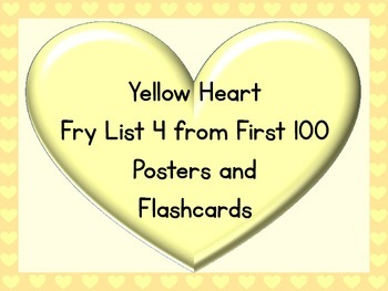 Yellow Heart Fry List 4 From 1st 100 Sight Word Posters an