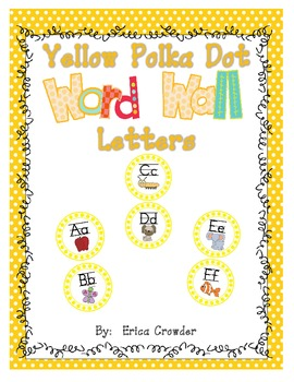 Yellow Polka Dot Word Wall Letters {Freebie}