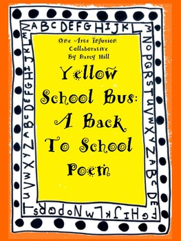 Yellow School Bus: A Back To School Poem