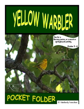 Yellow Warbler: Non-Fiction Literacy Center or Close Readi