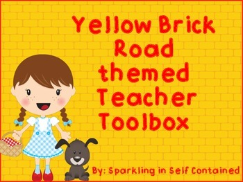 Yellow brick road/Dorothy themed teacher toolbox
