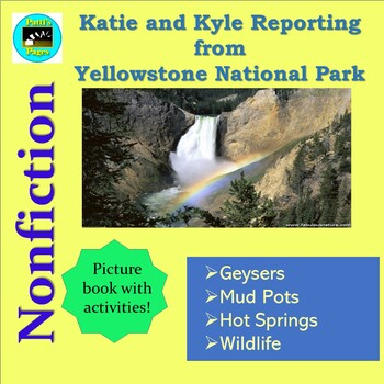 Yellowstone National Park-- Katie and Kyle Reporting (a pi