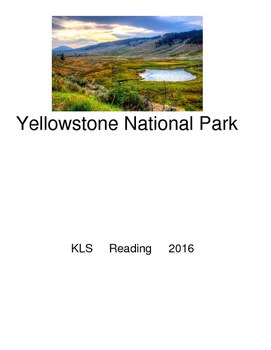 Yellowstone National Park - picture supported text lesson
