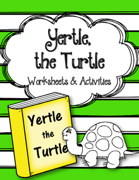 Yertle the Turtle. Worksheets and Activities.  Dr. Seuss.