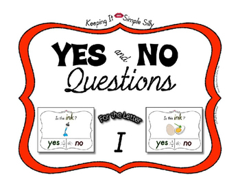 Yes No Questions with Visuals ~ Letter I Sound / Sight Rec