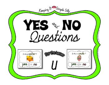 Yes No Questions with Visuals ~ Letter U Sound / Sight Rec