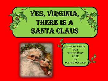Yes, Virginia, There is a Santa Claus:  A Short Study for
