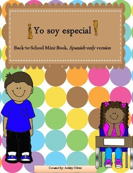 Yo Soy Especial - Beginning of the Year About Me Book - Sp