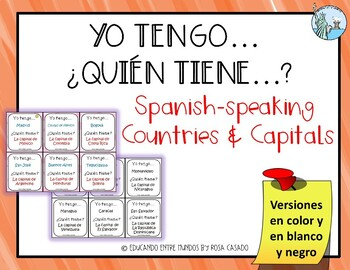 Yo tengo, ¿quién tiene? Spanish-speaking countries and capitals