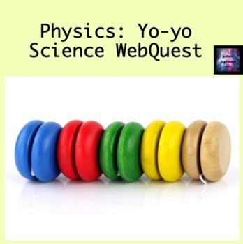 Yo-yo Science WebQuest
