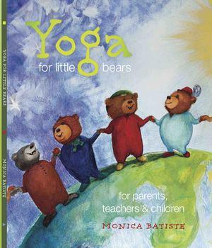 Yoga for Little Bears, Growing Emotional Intelligence thro
