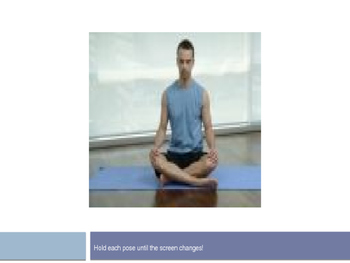 Yoga powerpoint for your P.E. class