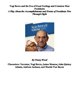 Yogi Berra and the Era of Good Feelings and Common Man Pre