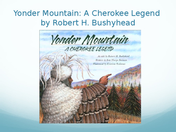 Yonder Mountain: A Cherokee Legend Vocabulary, Lesson 13
