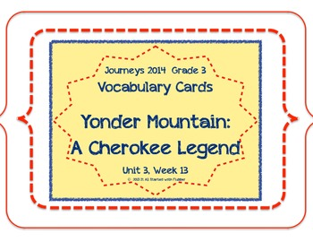 Yonder Mountain Vocabulary Cards, Unit 3, Lesson 13, Journ