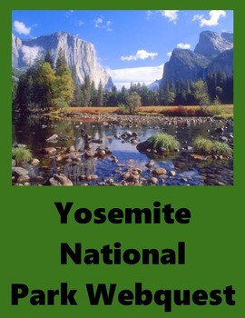 Yosemite National Park Webquest