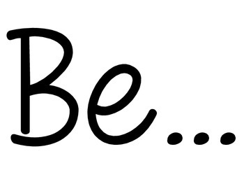 You Can Be...