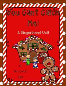 You Can't Catch Me! A Mini Gingerbread Unit