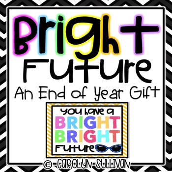 You Have A Bright Future: End of Year Gift