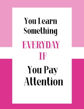 You Learn Something Everyday - pink Poster