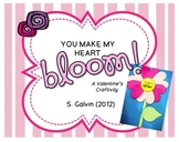 You Make My Heart Bloom! A Valentine's Craftivity