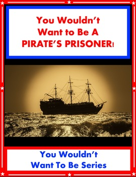 You Wouldn't Want Be a Pirate's Prisoner! Reading Informat