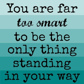 You are Far Too Smart Printable Poster