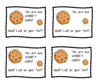 You are a smart cookie! Test Taking Treat