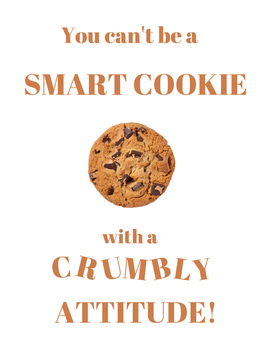 You can't be a Smart Cookie Poster