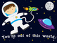 You're Out of This World Posters and Cards