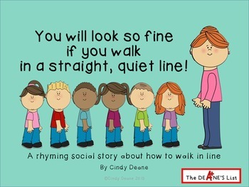 You will look so fine if you walk in a straight, quiet line!