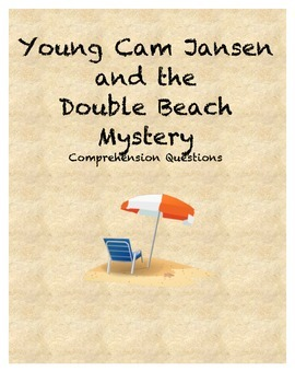 Young Cam Jansen and the Double Beach Mystery Comprehensio