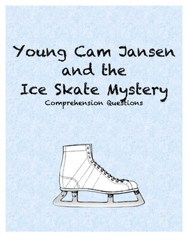 Young Cam Jansen and the Ice Skate Mystery comprehension Q