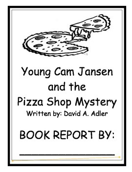 Young Cam Jansen and the Pizza Shop Mystery: BOOK REPORT
