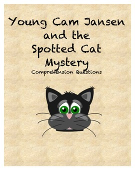 Young Cam Jansen and the Spotted Cat Mystery Comprehension
