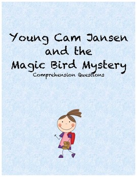 Young Cam Jansen and the magic bird mystery comprehension