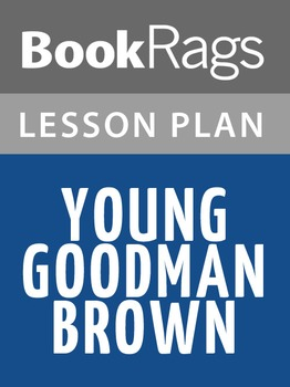 Young Goodman Brown Lesson Plans
