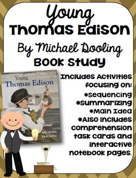 Young Thomas Edison Book Study: Organizers and Interactive