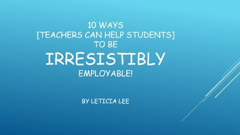 10 Ways [Teachers Can Help Students] to Be Irresistibly Em