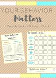 Your Behavior Matters; Weekly Speech Student Behavior Chart