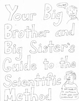Your Big Brother and Big Sister's Guide to the Scientific