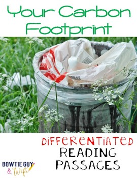 Your Carbon Footprint Differentiated Reading Passages & Questions
