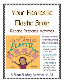 Your Fantastic Elastic Brain--Growth Mindset Reading Respo