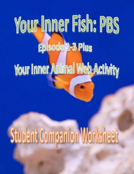 Your Inner Fish: Episode 1-3 and Your Inner Animal Compani