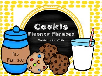 One Smart Cookie! {Fluency Phrases for the First 100 Fry Words}
