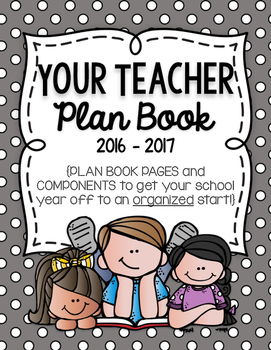 Your Teacher Plan Book 2016-2017