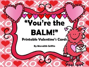 You're the BALM Printable Valentine Cards